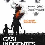 Casi Inocentes (Pelicula 2014, Director Papick Lozano, Guion Pedro Ugarte)