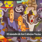 El mundo de las Cabezas Vacias (2011, Editorial: Páginas de Espuma)