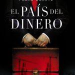El pais del dinero (2012, Editorial: Algaida)