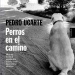 Perros en el camino (2015, Editorial: Algaida)
