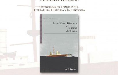 Juan Gómez Bárcena – «El cielo de Lima»