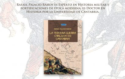 «La Tercera Guerra Carlista en Cantabria» – Rafael Palacio Ramos