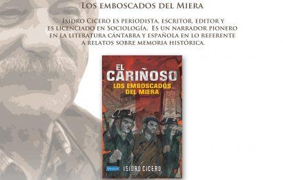 Isidro Cicero presentará la reedición de 'El Cariñoso. Los emboscados del Miera' el próximo 20 de julio en Castro Urdiales
