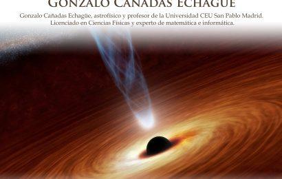 «La sombra de los Agujeros Negros» – Gonzalo Cañadas Echagüe
