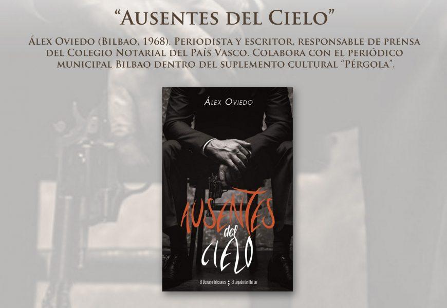 """Álex Oviedo presenta """"Ausentes del Cielo"""""""